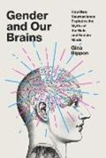 Bild von Rippon, Gina: Gender and Our Brains: How New Neuroscience Explodes the Myths of the Male and Female Minds