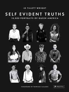 Image sur Self Evident Truths: 10,000 Portraits of Queer America