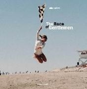 Image sur Huwe, Johannes (Fotogr.): The Race of Gentlemen