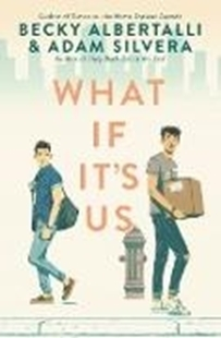 Image sur Albertalli, Becky: What If It's Us