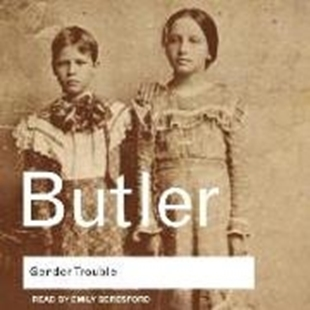 Image sur Butler, Judith: Gender Trouble: Feminism and the Subversion of Identity