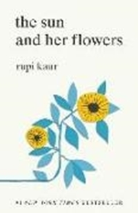 Image sur Kaur, Rupi: The Sun and Her Flowers