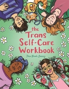 Image de Lorenz, Theo: The Trans Self-Care Workbook
