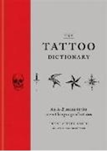 Image sur Aitken-Smith, Trent: The Tattoo Dictionary