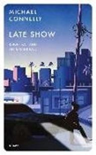 Bild von Connelly, Michael: Late Show