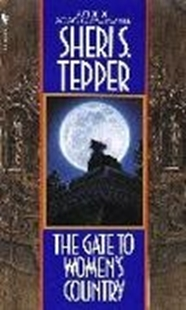 Bild von Tepper, Sheri S.: The Gate to Women's Country