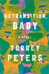 Image sur Peters, Torrey: Detransition, Baby (eBook)