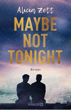 Image de Zett, Alicia: Maybe Not Tonight