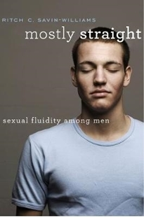 Image sur Savin-Williams, Ritch C.: Mostly Straight: Sexual Fluidity Among Men