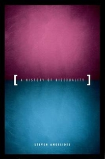 Image sur Angelides, Steven: A History of Bisexuality