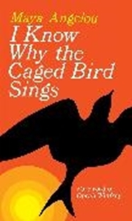 Bild von Angelou, Maya: I Know Why the Caged Bird Sings