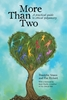 Image sur Veaux, Franklin & Rickert, Eve: More Than Two - A Practical Guide to Ethical Polyamory