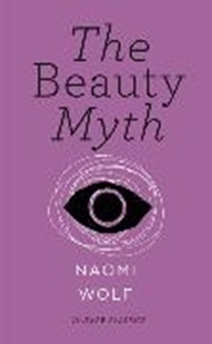 Image sur Wolf, Naomi: The Beauty Myth (Vintage Feminism Short Edition)