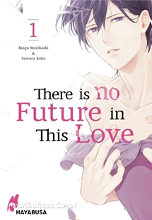 Image sur Morihashi, Bingo: There is no Future in This Love #1