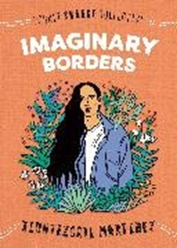 Bild von Martinez, Xiuhtezcatl: Imaginary Borders