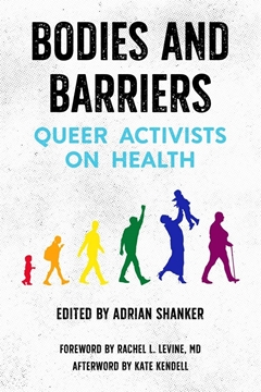Image de Levine, Rachel L. (Solist): Bodies and Barriers: Queer Activists on Health
