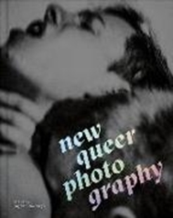 Image sur Wolbergs, Benjamin (Hrsg.): New Queer Photography: Focus on the Margins