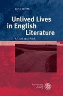 Image sur Linne, Lena: Unlived Lives in English Literature