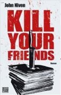 Image sur Niven, John: Kill Your Friends