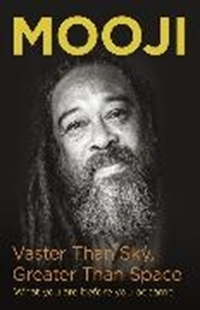 Image sur Mooji: Vaster Than Sky, Greater Than Space
