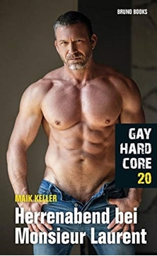 Image de Gay Hardcore 20 - Herrenabend bei Monsieur Laurent (eBook)