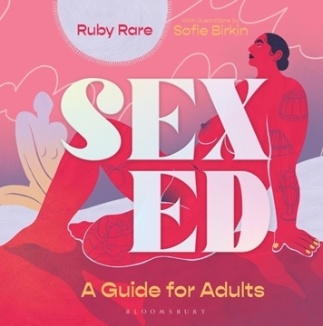 Bild von Rare, Ruby: Sex Ed - A Guide for Adults