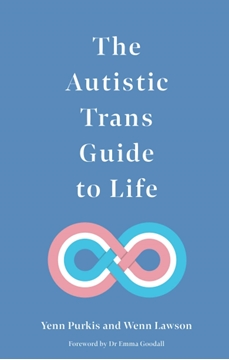 Bild von Purkis, Yenn: The Autistic Trans Guide to Life