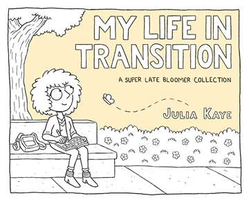 Image de Kaye, Julia: My Life in Transition