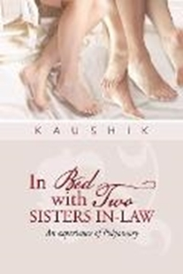 Bild von Kaushik: In Bed with Two Sisters In-Law (eBook)