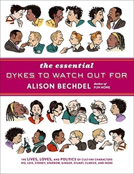 Bild von Bechdel, Alison: The Essential Dykes to Watch Out for