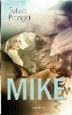 Pranga, Sylvia: Mike