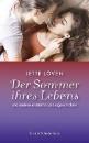 Löven, Jette: Der Sommer ihres Lebens und andere erotische Liebesgeschichten