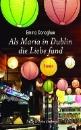 Donoghue, Emma: Als Maria in Dublin die Liebe fand