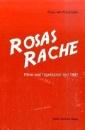 Praunheim, Rosa von: Rosas Rache