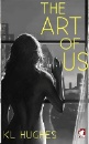 Hughes, KL: The Art of Us