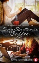 Sterner-Radley, Emma: Long-Distance Coffee