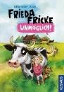Fessel, Karen-Susan: Frieda Fricke - unmöglich!
