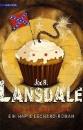 Lansdale, Joe R.: Das Dixie-Desaster