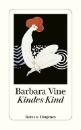 Vine, Barbara: Kindes Kind