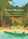 Mandela, Nelson: Meine afrikanischen Lieblingsmärchen