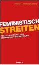 Linkerhand, Koschka (Hrsg.): Feministisch streiten