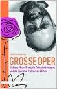 Grumbach, Detlef (Hrsg.): Große Oper