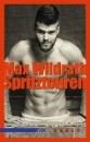 Wildrath, Max: Spritztouren