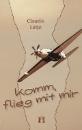 Lütje, Claudia: Komm, flieg mit mir