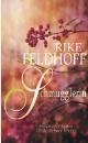 Feldhoff, Rike: Die Schmugglerin
