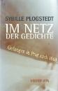 Plogstedt, Sibylle: Im Netz der Gedichte