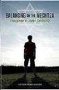Dzmura, Noach: Balancing on the Mechitza