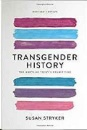Stryker, Susan: Transgender History (Second Edition)