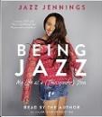 Jennings, Jazz: Being Jazz