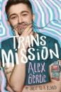 Bertie, Alex: Trans Mission